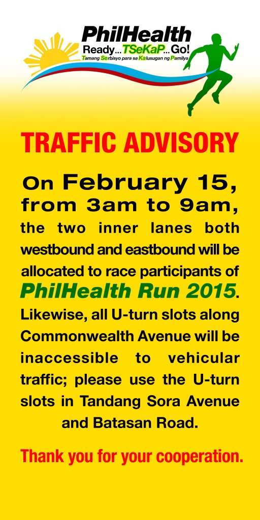 Philhealth Run Traffic Advisory 4ft x 8ft